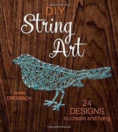 DIY String Art: 24 Designs to Create and Hang von Jesse D... https://www.amazon.de/dp/1632504677/ref=cm_sw_r_pi_dp_7G2IxbS4VCQMP