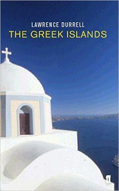 The Greek Islands: Lawrence Durrell, John Flower: 9780571214266: Amazon.com: Books