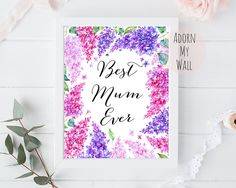 Mother's Day print, mothers day print, mother's day gift, mothers day gift, mothers day, mother's day, print,best mum ever,best mom ever,mum by AdornMyWall on Etsy