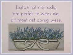 Afrikaanse Inspirerende Gedagtes & Wyshede: Liefde het nie nodig om perfek te wees nie dit moe... My Happy Ending, Safari Wedding, Afrikaans Quotes, Love And Marriage, Happy Day, Christian Quotes, Bible Quotes, True Stories, Wedding Invitations