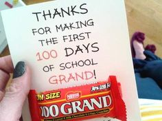 The First 100 Days {were just grand} - with 100 Grand candy bars for school teac. - 100 Days of School 💯 The First 100 Days, 100 Days Of School, School Holidays, First Day Of School, Teacher Treats, School Treats, School Gifts, Teacher Gifts, Student Treats