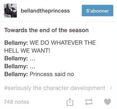 Bellamy doesn't like doing something without his Princess's permission