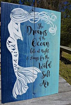 Mermaid Pallet Art Mermaid Dreams Pallet art - standard measures x Made to order out of broken down pallets Mermaid Sign, Mermaid Quotes, Mermaid Art, Mermaid Bathroom Decor, Mermaid Bedroom, Mermaid Crafts, Pallet Art, Pallet Ideas, Beach Signs