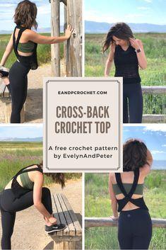 Free Cross-Back Crochet Top Pattern by EvelynAndPeter #crochetpatterns #easycrochet #crochettop #summercrochet