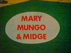Little Gems - Mary Mungo and Midge Episode Guide, Kids Tv, Childhood Memories, Mary, My Love
