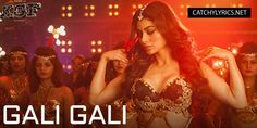 GALI GALI LYRICS: This beautiful song from the upcoming movie KGF this song is sung by Neha Kakkar and Music composed by Tanishk Bagchi & lyrics witten by Rashmi Virag. New Latest Song, Latest Song Lyrics, New Lyrics, Hindi Movie Song, Movie Songs, Hindi Movies, New Hindi Video, Good Morning Friends Images, Best English Songs