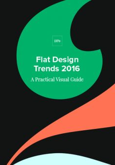 Flat Design Trends 2016 --  A Lightweight Reference Guide @UXPin #UX #UX #userexperience #userinterface #UXPin #design #trends #designtrends