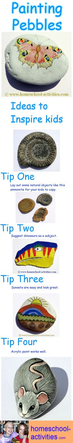 Fun tips for painting pebbles from one of the very few second generation homeschooling families