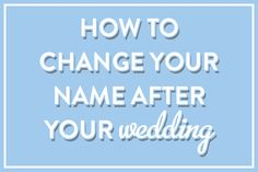 HOW TO: Change Your Name after Your Wedding // Jordan McBride