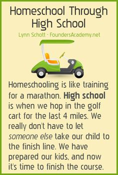 Homeschool Through High School; Don't give up on the last four years! This is  the easy part!