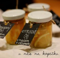 U nás na kopečku: naložený čaj se zázvorem ... Diy Christmas Gifts, Christmas Decorations, Home Canning, Homemade Gifts, Food Hacks, Candle Jars, Tea Time, Natural Remedies, Diy And Crafts