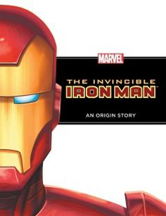 The Invincible Iron Man: An Origin Story by Rich Thomas - Tells the story of an inventor named Tony Stark who was badly injured when he was taken prisoner and worked to create a device to keep his heart beating and a suit of armor to hold the device in place.