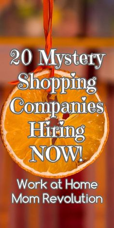 20 Mystery Shopping Companies Hiring NOW! / Work at Home Mom Revolution