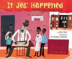 It Jes Happehed. A biography of outsider artist Bill Traylor, a former slave who at the age of 83 began to draw pictures based on his memories and observations of rural and urban life.