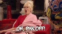 "I didn't think you'd be funny!"" 20 Things People With Bitchy Resting Face Are Tired Of Hearing British Humor, British Comedy, Absolutely Fabulous Quotes, Bitchy Resting Face, Patsy And Edina, Patsy Stone, Stone Quotes, Jennifer Saunders, Joanna Lumley"