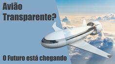 Tem medo de altura? Conheça o avião sem janela!