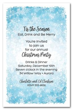 Christmas party invitation wording snowman christmas party a beautiful background of white snowflakes on blue perfect for holiday party invitations winter stopboris Choice Image