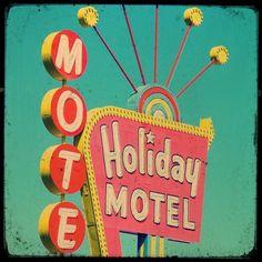 Holiday Motel  print from stoopidgerl