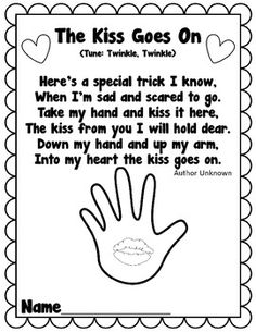 Cute Poem to go along with the book, The Kissing Hand! This is one of the handouts available in The Kissing Hand Back to School Pack that I have a. Preschool First Day, First Day Of School Activities, Kindergarten First Day, Preschool Songs, 1st Day Of School, Beginning Of The School Year, Kindergarten Classroom, Preschool Ideas, Classroom Ideas