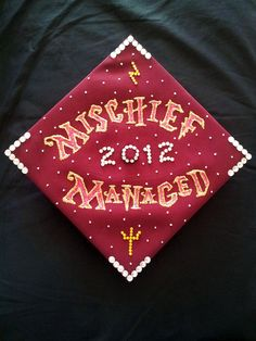 Harry Potter grad cap. Mischief Managed. (Love that this is dated several years after the last book was released!!)