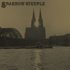 SPARROW STEEPLE Steeple Two (Ritchie Records) LP/FLAC/MP3  street date January 27 2017