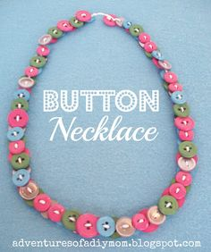 Adventures of a DIY Mom: Button Necklaces