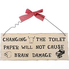 Changing the toilet paper plaque Magical Gift Store http://www.amazon.co.uk/dp/B00OTRGVMQ/ref=cm_sw_r_pi_dp_wIwFub16DFC7C
