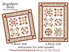 You can create either a 4 block or 6 block quilt!  #sewsweetsimplicity #BOM #Blockofthemonth