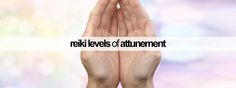 #Reiki levels of attunement explained... http://reikiguide.org/reiki-levels/