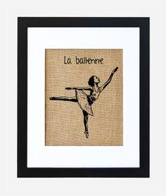 La Ballerine burlap art print on burlap by Fiber and Water | #home #kids #children #girlsroom #burlap | home decor for the living room, kitchen, bedroom, burlap art for everyone