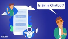 Is Siri a Chatbot? Natural Language, Image Processing, Simple Words, Computer Programming, Siri, Technology, Tech, Tecnologia