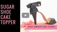 SHOE CAKE TOPPER: How to make a gumpaste sugar shoe cake topper tutorial - Cakes & Sugarcraft Supplies