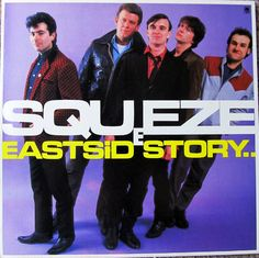 1981-05-15 – Squeeze – East Side Story