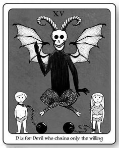 """D is for Devil who chains only the willing] yukbon: """" be still my beating heart: is there an Edward Gorey tarot? Edward Gorey, Illustrations, Illustration Art, La Danse Macabre, Joker, Ink Pen Drawings, Puppy Drawings, Tarot Cards, Dark Art"""