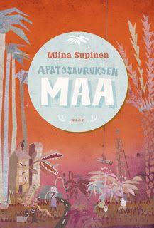 Miina Supinen: Apatosauruksen maa