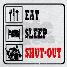 Eat Sleep Hockey -Goalie T-Shirt on CafePress.com
