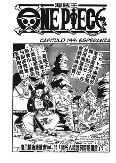 Read One Piece Chapter 199 : Hope - Where To Read One Piece Manga OnlineIf you're a fan of anime and manga, then you definitely know One Piece. It's a Japanese manga series by Eiichiro Oda, a world-renowned manga writer and illustrator. One Piece Chapter, Next Chapter, Hope Images, Online Manga, One Piece Manga, Reading, Word Reading, Reading Books, Libros