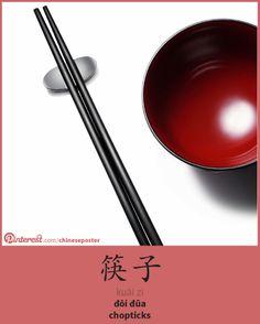 筷子 - kuàizi - đôi đũa - chopsticks