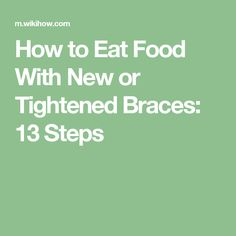 How to Eat Food With New or Tightened Braces. If you have just gotten braces or had them tightened, it can be tough on your teeth and very painful for the first few days. That pain tends to go away after a few days, but it's really. Braces Food, Getting Braces, Brace Face, Kids Health, Orthodontics, Dentistry, Helpful Hints, Health Fitness, Advice