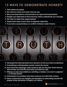 The truth shouldn't be told only when it's convenient. Honesty must be a way of life. That& the truth. Here are 13 ways to demonstrate honesty. Coaching, Sell Your Business, Mental Health Treatment, Motivational Quotes, Inspirational Quotes, Always Learning, Honesty, Self Help, Life Lessons