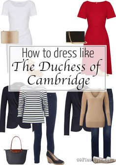 How to dress The Duchess of Cambridge