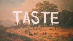 Taste > Design