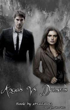 "Citește ""Angels Vs Demons #1 - Capitolul 01.The Night"" #wattpad #acţiune"