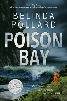 Poison Bay: Wild Crimes #1 - Kindle edition by Belinda Pollard. Mystery, Thriller & Suspense Kindle eBooks @ Amazon.com.