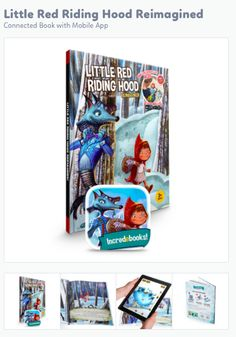 Little Red Riding Hood Reimagined: Augmented Reality Children's Book: http://shop.incredebooks.com/collections/all/products/red-riding-hood-reimagined