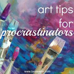 """i want to make art ... but i'm not"" :: 7 tips for procrastinators. Tips and ideas to help you get back in the art studio if you're procrastinating and can't seem to stop. :)"