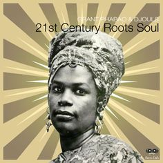 #233 Grant Phabao and Djouls - 21st Century Roots Soul