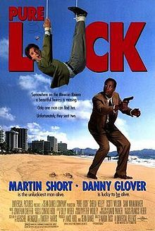 Pure Luck- Starring: Martin Short and Danny Glover (August 9, 1991)