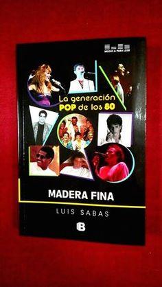 La generación #POP de los 80 Autor: #LuisSabas (#EdicionesB #GrupoZ - #EditorialMaderaFina) #MúsicaParaLeer (Bs. 16.900,°°) #NovedadesElClip #Libros #Lectura #Literatura #Lectores #Música #FundaciónNuevasBandas #LibreríaElClip #Barquisimeto #Lara #Venezuela
