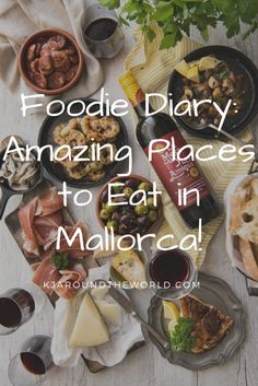 Foodie Diary: Amazing Places to Eat in Mallorca ⋆ K.J. Around the World